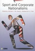 Sport and Corporate Nationalisms 1st edition 9781859737996 1859737994