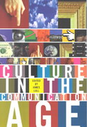 Culture in the Communication Age 1st edition 9780203136188 0203136187