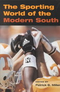 The Sporting World of Modern South 0 9780252070365 0252070364