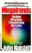 Megatrends Ten New Directions Transforming Our Lives 0 9780446356817 0446356816
