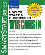 How to Start a Business in Wisconsin 1st edition 9781599181158 1599181150