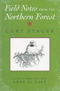Field Notes from the Northern Forest 1st Edition 9780815605720 0815605722
