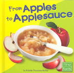 From Apples to Applesauce 0 9780736826334 0736826335