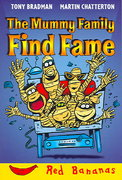 The Mummy Family Find Fame 0 9780778710929 0778710920