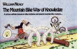 The Mountain Bike Way of Knowledge 0 9780897320979 0897320972