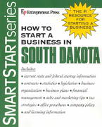 How to Start a Business in South Dakota 1st edition 9781932156393 1932156399