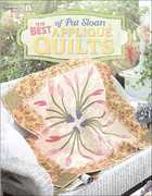 The Best of Pat Sloan Applique Quilts 0 9781574864472 1574864475