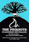 The Pequots in Southern New England 1st Edition 9780806125152 0806125152