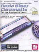 Basic Blues Chromatic for the Diatonic Player 0 9780786663200 0786663200