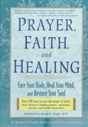 Prayer, Faith, and Healing 1st edition 9781579542658 1579542654