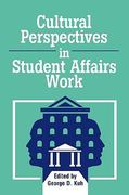 Cultural Perspectives in Student Affairs Work 1st Edition 9781883485016 1883485010