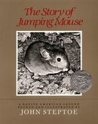 The Story of Jumping Mouse 1st Edition 9780688087401 068808740X
