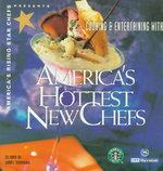 America's Rising Star Chefs Presents Cooking & Entertaining With America's Hottest New Chefs 0 9780964140318 0964140314