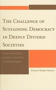 Challenge of Sustaining Democracy in Deeply Divided Societies 0 9780739126844 0739126849