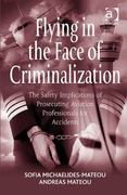 Flying in the Face of Criminalization 1st Edition 9781317134688 1317134680