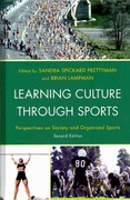 Learning Culture through Sports 2nd edition 9781442206328 1442206322