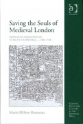 Saving the Souls of Medieval London 1st Edition 9781409405818 1409405818