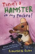 There's a Hamster in My Pocket! 0 9781847801180 1847801188