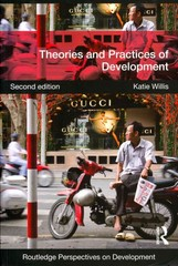 Theories and Practices of Development 2nd Edition 9780415590716 041559071X