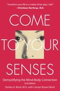 Come to Your Senses 2nd Edition 9781582701264 1582701261