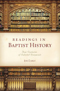 Readings in Baptist History 1st Edition 9780805446746 0805446745