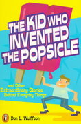 The Kid Who Invented the Popsicle 0 9780141302041 0141302046
