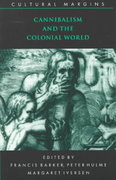 Cannibalism and the Colonial World 0 9780521629089 052162908X