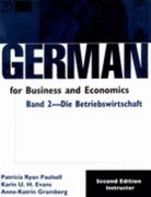 German for Business and Economics,  Band 2, Die Betribswirtschaft 2nd edition 9780870135415 0870135414