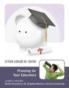 Planning for Your Education 0 9781422217689 142221768X