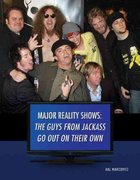 The Guys from Jackass Go Out on Their Own 0 9781422219454 1422219453