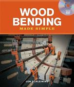 Wood Bending Made Simple 0 9781600852497 1600852491