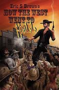 How the West Went to Hell 0 9781617060120 1617060127