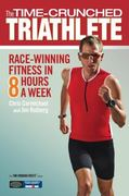 The Time-Crunched Triathlete 0 9781934030615 1934030619
