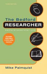 The Bedford Researcher with 2009 MLA and 2010 APA Updates 3rd edition 9780312667757 0312667752