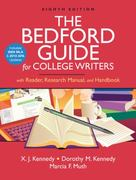The Bedford Guide for College Writers with Reader, Research Manual, and Handbook with 2009 MLA and 2010 APA Updates 8th edition 9780312667726 0312667728