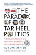 The Paradox of Tar Heel Politics 2nd Edition 9780807871515 0807871516