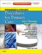 Pfenninger and Fowler's Procedures for Primary Care 3rd Edition 9780323052672 0323052673