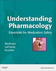 Understanding Pharmacology 1st Edition 9781416029175 1416029176