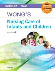 Wong's Nursing Care of Infants and Children 9th Edition 9780323069120 0323069126