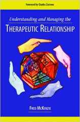 Understanding and Managing the Therapeutic Relationship 1st Edition 9781935871507 1935871501