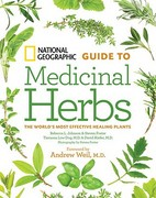 National Geographic Guide to Medicinal Herbs 1st Edition 9781426207006 142620700X