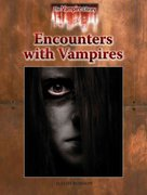 Encounters with Vampires 0 9781601521330 1601521332