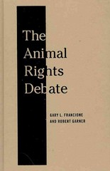 The Animal Rights Debate 0 9780231149549 0231149549