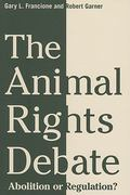 The Animal Rights Debate 0 9780231149556 0231149557