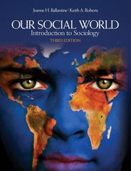 Our Social World 3rd edition 9781412980043 1412980046
