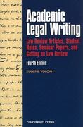 Academic Legal Writing 4th Edition 9781599417509 1599417502