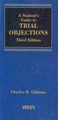 A Student Guide to Trial Objections 3rd Edition 9780314925596 0314925597