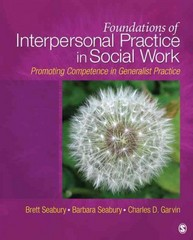 Foundations of Interpersonal Practice in Social Work 3rd Edition 9781412966832 1412966833