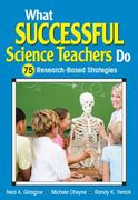 What Successful Science Teachers Do 1st Edition 9781412972345 1412972345