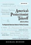 America's Protectionist Takeoff 1815-1914 0 9783980846684 3980846687